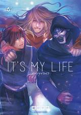 [6巻] IT'S MY LIFE