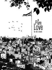 a Pure Love